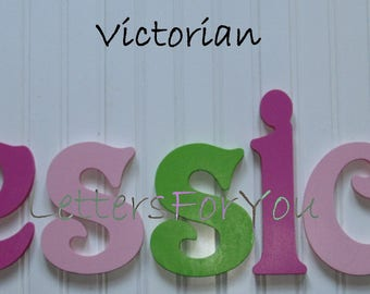 "Wooden Wall Letters - Painted - 6"" Size - Victorian plus Various other Fonts - Gifts and Decor for Nursery - Home - Playrooms - Dorms"