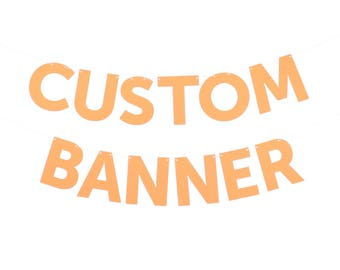 Custom Block Letter Paper Banner - Customizable Colors