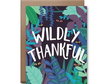 Wildly Thankful Greeting Card