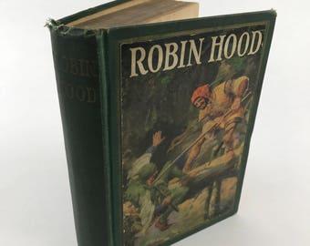 Vintage Children's Book - Robin Hood - 1923 - Illustrated Novel