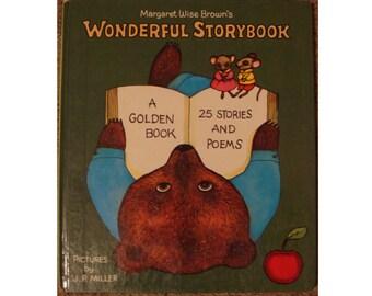 Margaret Wise Brown's Wonderful Storybook, bedtime stories, picture book, childrens book, nursery tales, J.P. Miller illustrations, poems