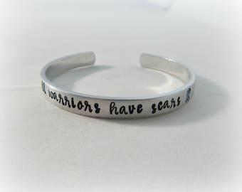 all warriors have scars - Hand Stamped Bracelet - Cancer Awareness - Survivor - kg6317