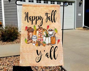 Fall Themed Happy Fall Y'all Garden Flag/Single Sided/Personalized/Outdoor Decor