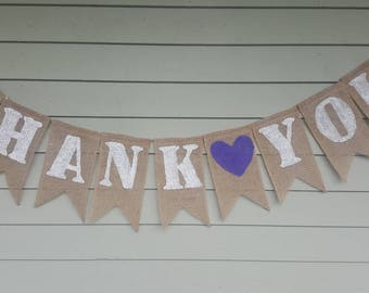 Thank you burlap banner. Made by a stay at home veteran.
