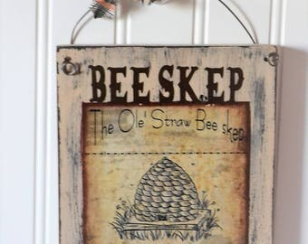 Bee Skep sign ~ Honey Bee decor ~ honey Bee ~ Wooden bee sign ~ Country style home decor ~ Rustic wall art decor ~ Rustic farm decor