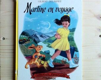 Martine en voyage (1954) par Gilbert Delahaye, Marcel Marlier - French vintage book for children