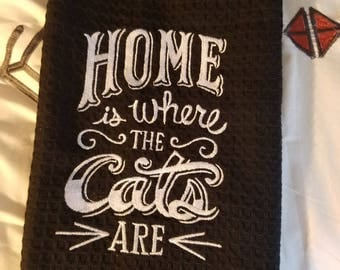 Home is where the CATS are! Gift Kitchen Towel
