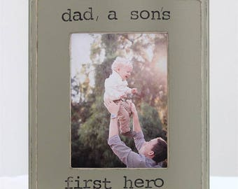 Dad Gift for Father's Day Picture Frame 5x7 Father Son Dad a Son's First Hero Quote Gift for Dad Father from Son