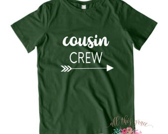 Cousin Crew - Cousin Crew Shirts - Big Cousin Shirt - Gift For Cousins - Cousins Tee Shirts - Cousins Clothing - Cousins T Shirts