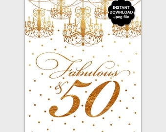Gold 50th Birthday Sign, Printable Fabulous and 50, 50 Year Old Birthday Poster, Elegant Birthday Sign, Gold Confetti, Instant Download PP8