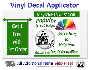 Vinyl Decal Applicator - Buy It Here OR Get 1 Free with Your First Vinyl Decal Order