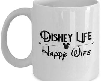 Disney Life Happy Wife Gift Mug Crown Wives Girlfriend Coffee Cup Disneyland Princess