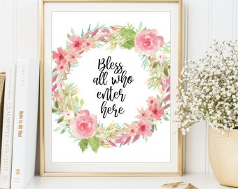 Bless all who enter here, Welcome sign printable, Watercolor Rose, Home decor print, Wall art, Entryway art Guest welcome sign DIGITAL FILES
