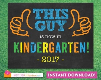 First Day of School Sign - Boy - Poster - Chalkboard - This Guy - Kindergarten - Funny - 8.5 x 11 - JPEG - INSTANT DOWNLOAD