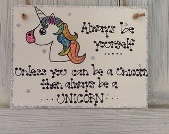 Unicorn Plaque Inspirational Quote Magical Mythical Gift Wood Hanger Rainbow Glitter Always Be Yourself