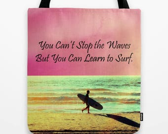 Surf Tote Bag, Surfer Tote, You Can't Stop the Waves, But you can learn to surf, Surf Quote, Pink Tote Bag, Retro Tote, Beach Bag, Ocean