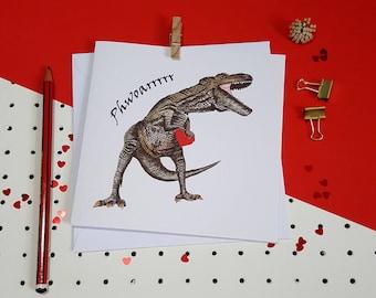 Valentines Card//Anniversary Card, Dinosaur Card-Phwoarrrrr T-Rex, Handmade Love//Boyfriend//Husband//Partner//Wife//Girlfriend