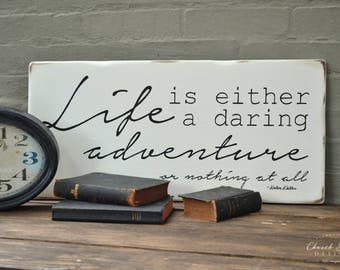 Retirement Gift - Life Is Either A Daring Adventure or Nothing At All - Pastor Gift - Teacher Gift - Retirement Gift - Graduation Gift