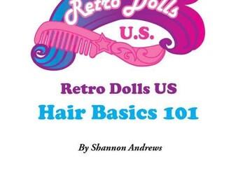 Retro Dolls US Hair Basics 101 Guide for OOAK Custom Monster High, My Little Pony, Blythe, Barbie, Doll Restoration Tutorial