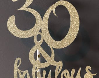 30 & fabulous Cake toppers, happy Birthday 30th Birthday cake