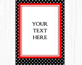 5x7 Black Polka Dot and Red BLANK Sign, Printable Sign or Invite, Birthday or Shower, Editable Sign or Invitation, INSTANT Download