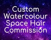 Custom Watercolour Space Hair commission