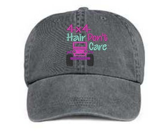 Embroidered 4 x 4 Hat/ 4x4 Hair Don't Care Hat/ Messy Hair Hat/4 x 4 Hat/Pigment Dyed 4 x 4 Hat/ Distressed 4 x 4 Hat/ 4 Wheeler Hat