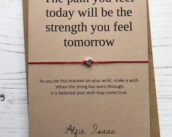 Wish Bracelet - The pain you feel today will be the strength you feel tomorrow sentiment card with envelope