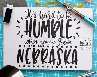 Nebraska svg, Nebraska Shirt svg, Nebraska Love svg, Home State svg, Humble svg, Cut Files for Silhouette for Cricut