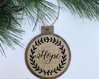 Hope / Rustic / Christmas Ornament / Wood Burlap / Christmas Gift