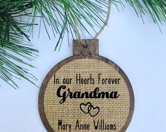 CUSTOM In Our Hearts Forever Grandma / Hearts / Memorial / Rustic / Christmas Ornament / Wood Burlap / Christmas Gift