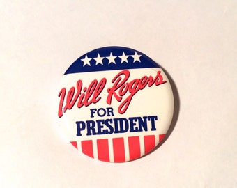 "Vintage 1990s The Will Rodgers Follies Broadway Show ""Will Rodgers for President"" Souvenir pin button"