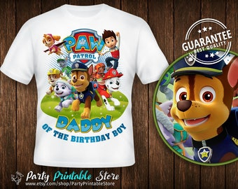 Paw Patrol Birthday Shirt, Daddy of the Birthday Boy,Personalized Family Shirts, Iron on Transfer, Printable, Instant Download