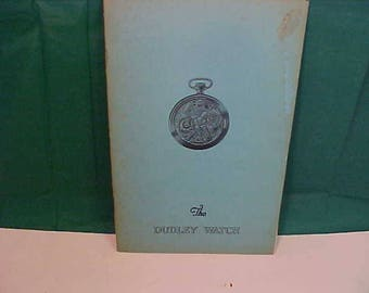 Vintage 1920's Booklet Th Dudley Watch Co  Unique Masonic Watches Landcaster Pa.