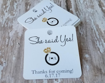 She Said Yes, Engagement Party Tags, Bridal Shower, Wedding Shower, Tag with ring, Save the Date (225)