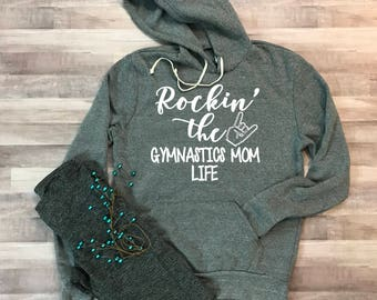 Rockin the Gymnastics Mom Life Eco Hooded Fleece