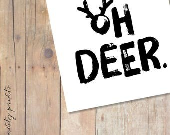 Oh Deer Holiday Cards Set of 8. Funny Christmas Card. Seasonal Hostess Card. Hostess gift. Birthday Card. Blank Holiday Greeting Card