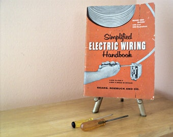 Simplified Electric Wiring Handbook 1957 by Sear Roebuck Co. How To Manual for Electrical Installation in the Home 50's Era Illustrations