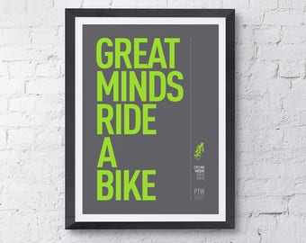 Cycling motivational print poster Great Minds Ride A Bike