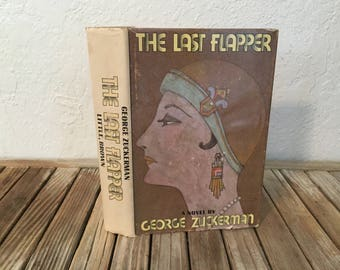 Vintage Book Titled The Last Flapper A Novel By George Zuckerman