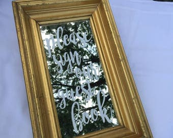 Sign our guest book - Gold mirror wedding sign