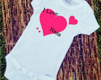 I love Nana/Onesie/Custom/Personalized/Gift
