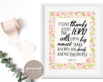 Give thanks Psalm 105 1 KJV Bible Verse Quote Thankful quote Give Thanks Wall Art Scripture Thanks Christian Wall Art Give Thanks decor Art