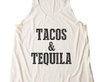 Tacos and Tequila Shirt Funny Shirt With Quote Tumblr Shirt Cute Outfits Graphic Shirt Women Shirt Racerback Shirt Women Tank Top Teen Shirt