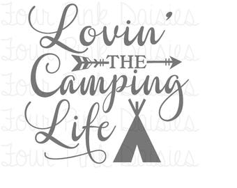Loving The Camping Life Vinyl Decal