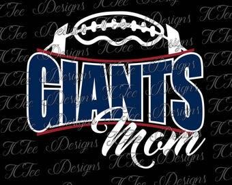 Giants Football Mom - Custom SVG Design Download - Vector Cut File