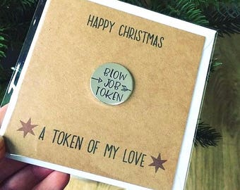 Christmas Card Boyfriend, Funny Husband Card, Rude Christmas Card, Love Tokens, Blow Job Token, Greetings Card, With Gift Attached