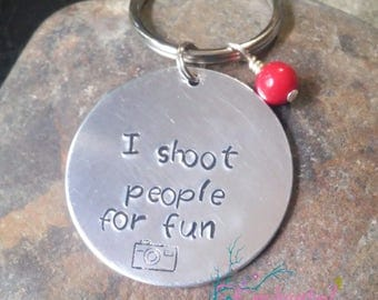 """Photography Keychain """"I Shoot People For Fun"""", Camera Bag Charms, Personalized Keychain, Photographer Keychain, Hand Stamped Gift Jewelry"""