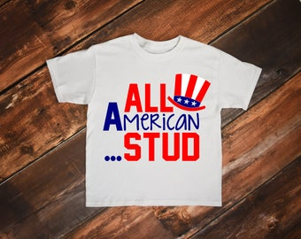 All American Stud Shirt, Fourth of July Shirt, Toddler Boy