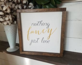 Nothing fancy just love calligraphy on wood gift for her gift for him wall art, home wall decorations, wedding gift, wedding